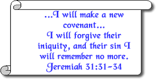 Image result for the new covenant Jeremiah 31:31