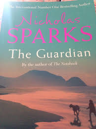 the guardian by nicholas sparks book review karen s world kara bought me this book for my birthday what a super choice as i really liked this story it starts off nothing like it finishes the suspense keeping
