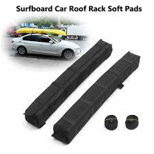 <b>2pcs Universal Auto</b> Soft <b>Car</b> Roof Rack Cross Bar Kayaks ...
