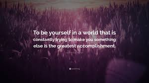 ralph waldo emerson quote to be yourself in a world that is ralph waldo emerson quote to be yourself in a world that is constantly trying