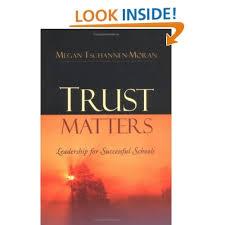 <b>Trust Matters</b>: Leadership for Successful Schools By: <b>Megan</b> ...