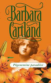 <b>Барбара Картленд</b>, <b>Põgenemine paradiisi</b> – читать онлайн на ...