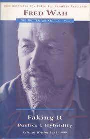 smaro kamboureli writer as critic series faking it critical writing 1984 1999 vol vii