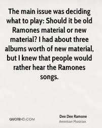 Dee Dee Ramone Quotes | QuoteHD