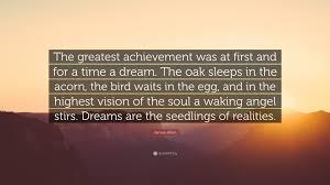 james allen quote the greatest achievement was at first and for james allen quote the greatest achievement was at first and for a time a
