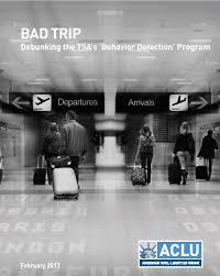<b>Bad Trip</b>: Debunking the TSA's 'Behavior Detection' Program ...