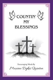 Countin' My Blessings eBook by <b>Maxine Dykes Quinton</b> ...