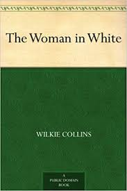 Amazon.com: The <b>Woman</b> in White eBook: <b>Wilkie Collins</b>: Kindle Store