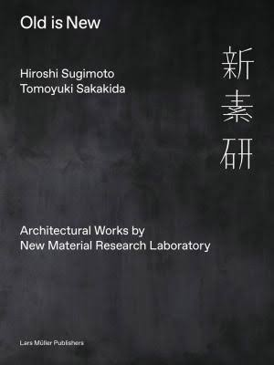 Old Is New: Architectural Works by New Material Research Laboratory