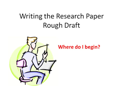 how to write a rough draft for an essay BestWeb     Research paper   pages