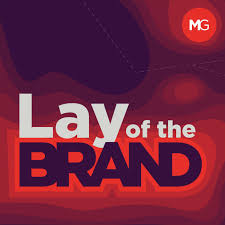Lay of the Brand