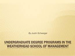 undergraduate degree programs in the weatherhead school of management  by justin schweiger undergraduate degree programs in the weatherhead school of management