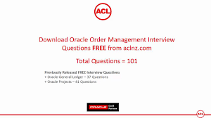 oracle order management interview questions total  oracle order management interview questions total 101 questions