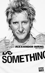 alexander wang enlists rod stewart kate moss and lauren hutton alexander wang and rod stewart want you to dosomething