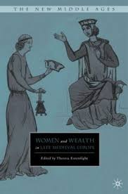 Women and Wealth in Late Medieval Europe