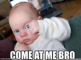 Angry Baby Meme | Funniest Pictures via Relatably.com