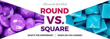 How To Choose Between <b>Round</b> And <b>Square</b> Drill | Diamond Art Club
