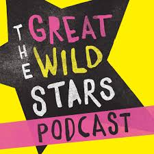 The Great Wild Stars Podcast