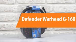 Распаковка <b>Defender Warhead G</b>-<b>160</b> / Unboxing <b>Defender</b> ...