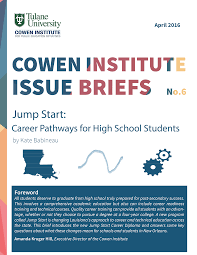 cowen institute for public education initiatives jump start career pathways for high school students