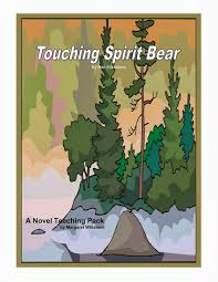 mrs orman s classroom  teacherspayteachers com product touching spirit bear a novel teaching pack 173540