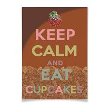 Плакат A3(29.7×42) «Keep calm and eat cupcakes» #2587992 от ...