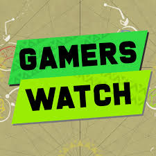 Gamers Watch Podcast