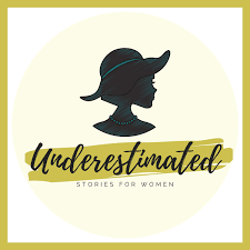 Underestimated: Stories for Women
