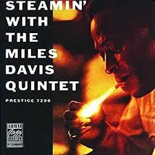 Davis, Miles - Steamin' With the <b>Miles Davis Quintet</b> - Amazon.com ...