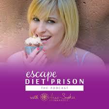 Escape Diet Prison - The Podcast with Anne-Sophie Reinhardt