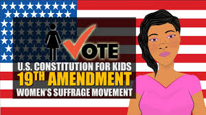 u s constitution for kids th amendment th amendment u s constitution for kids 19th amendment 19th amendment women s suffrage movement crash course
