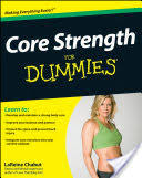 Core Strength For Dummies - LaReine <b>Chabut</b> - Google Books
