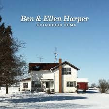 <b>Ben</b> and Ellen <b>Harper</b> - <b>Childhood</b> Home - mxdwn Music