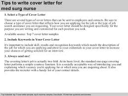 med surg nurse cover letter      tips to write cover letter for med surg nurse