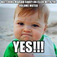 Watching Mariah Carey on Ellen with the volume muted Yes ... via Relatably.com