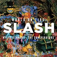 <b>Slash</b>, The Conspirators, <b>Myles Kennedy</b> - World On Fire (<b>Feat</b> ...