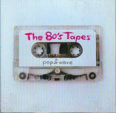 The <b>80's Tapes</b> (Pop & Wave) (2007, CD) | Discogs