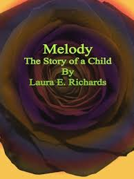laura e richards melody the story of a child