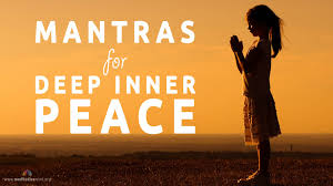 mantras for deep inner peace powerful mantras