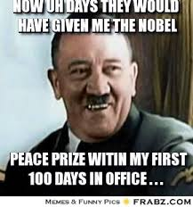 now uh days they would have given me the nobel... - Hitler Meme ... via Relatably.com