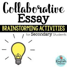 essay writing about teachers collaborative essay brainstorming activities for secondary ela  teacher rox mms teacher