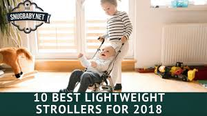 The Best <b>Lightweight Stroller</b> for 2019 | Our Top 10
