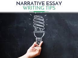 writing a narrative essay   writing tips   topics  writing great narrative essays