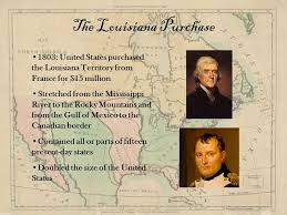 「under the terms of the Louisiana Purchase in 1803.」の画像検索結果