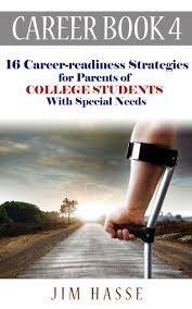 buy career book 3 15 career readiness strategies for parents of career book 4 16 career readiness strategies for parents of college students special needs