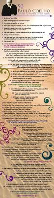 best ideas about the alchemist paulo coelho the the quotable paulo coelho 50 quotes to inspire your day infographic a day
