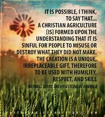 Wendell Berry Quotes On Agriculture. QuotesGram