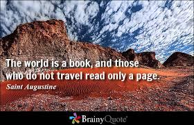 Travel Quotes - BrainyQuote via Relatably.com
