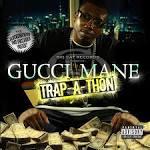 Trap-A-Thon album by Gucci Mane