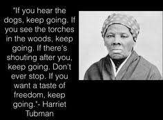Harriet Tubman on Pinterest | Quote, Underground Railroad and ... via Relatably.com